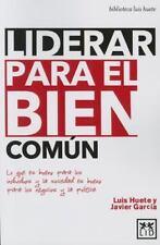 LIDERAR PARA EL BIEN COM·N