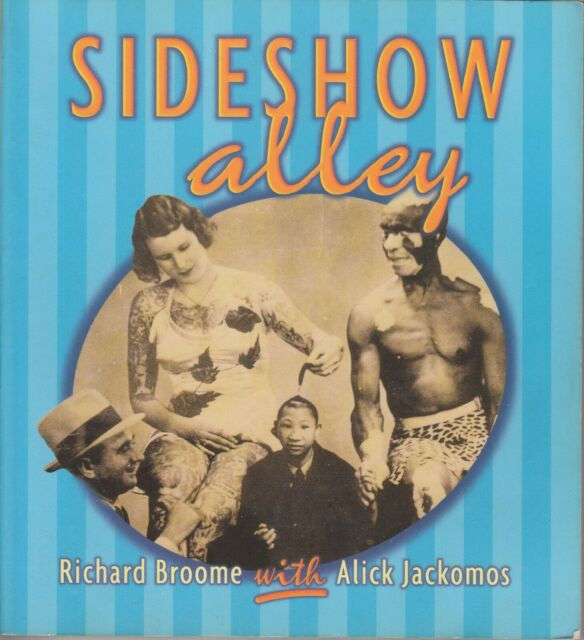 Sideshow Alley by Richard Broome, Alick Jackomos (PB 1998) AUST SELLER FAST POST