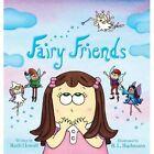 Fairy Friends by Ruth Howell (Hardback, 2013)