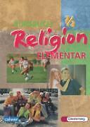 Kursbuch Religion Elementar Schülerband 7 / 8 (2004, Taschenbuch)