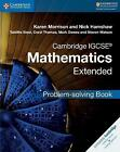 Cambridge IGCSE Mathematics Extended Problem Solving Book by Nick Hamshaw, Coral Thomas, Tabitha Steel, Steven Watson, Mark Dawes, Karen Morrison (Paperback, 2017)