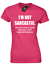 I/'M NOT SARCASTIC LADIES T-SHIRT FUNNY PRINTED SLOGAN DESIGN MEME EMOJI JOKE