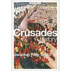 The Crusades: A History by Professor Jonathan Riley-Smith (Paperback, 2014)