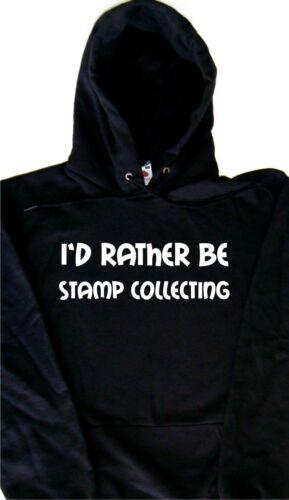 I/'d Rather Be Stamp Collecting Hoodie Sweatshirt