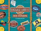 Exotic Destinations Luggage Labels 9781883211806 Laughing Elephant 2005