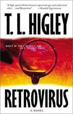 Retrovirus: What If They Really Are Out to Get You? Higley, T. L. Paperback