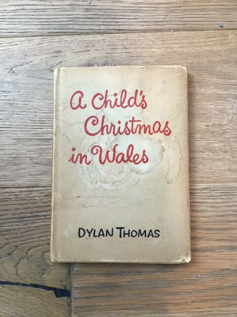 A Child's Christmas in Wales by Dylan Thomas 1st Edition Original Dust Jacket