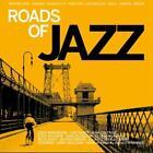 Roads Of Jazz von Various Artists (2016)