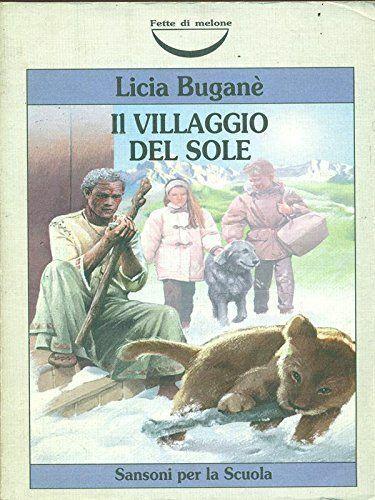 Il villaggio del sole - Licia Buganè