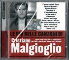 CRISTIANO MALGIOGLIO - LE PIU' BELLE CANZONI DI - CD NUOVO SIGILLATO RARO