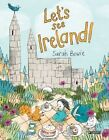 Let's See Ireland! by Sarah Bowie (Hardback, 2016)