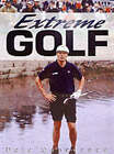 Extreme Golf by Dale Concannon (Hardback, 2002)
