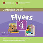 Cambridge Young Learners English Tests Flyers 4 Audio CD: Examination Papers from the University of Cambridge ESOL Examinations: Level 4 by Cambridge ESOL (CD-Audio, 2007)