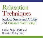 Relaxation Techniques: Reduce Stress and Anxiety and Enhance Well-being by Katerina Volny, Lillian Nejad (CD-Audio, 2008)