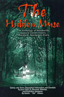 The Hidden Muse: An Anthology of Nineteenth Century Carroll County, Maryland, Newspaper Poets by Writers Club Press (Paperback / softback, 2001)