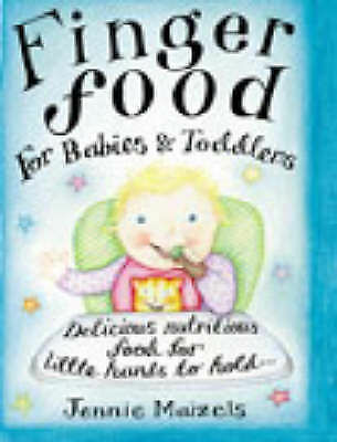 MAIZELS,JENNIE-FINGER FOOD FOR BABIES & TODDLERS BOOK NEW