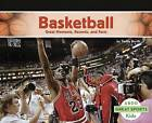 Basketball: Great Moments, Records, and Facts by Teddy Borth (Paperback / softback, 2017)