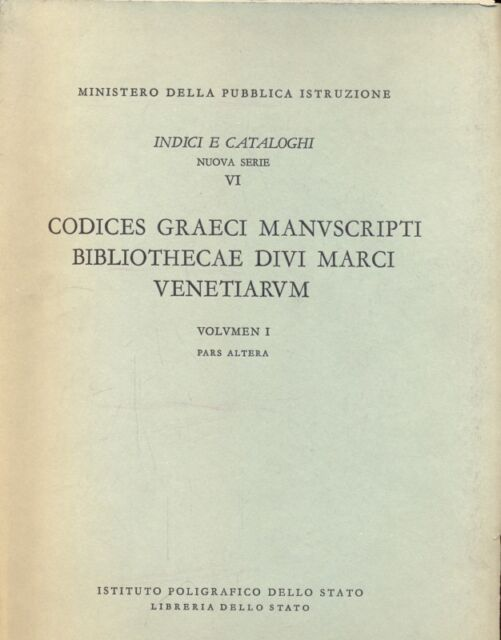 CODICE GRAECI MANUSCRIPTI BIBLIOTHECAE DIVI MARCI VENETIARUM AA.VV. E100