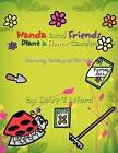 Wanda and Friends Plant a Flower Garden: Featuring the Days of the Week by Eloise Alford (Paperback / softback, 2011)