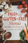 Paleo and Gluten- Menus Trends With Old Ingredients by CEC CEPC John Gr