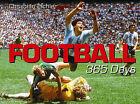 Football - 365 Days by Christian Eichler (Hardback, 2006)