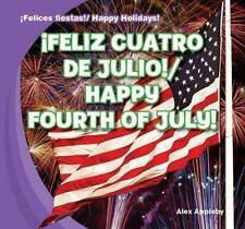 Feliz Cuatro de Julio!/Happy Fourth of July! (Felices Fiestas! / Happy