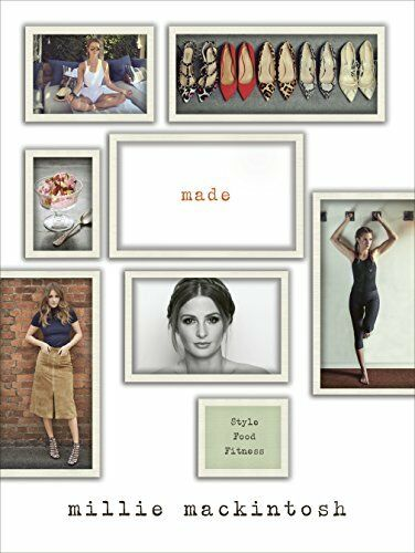 1 of 1 - MADE: A book of style, food and fitness by Mackintosh, Millie 1785030817 The