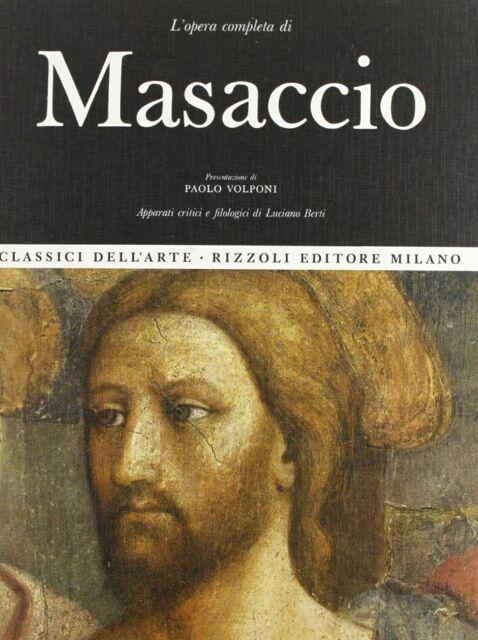 L'opera completa di Masaccio - [Rizzoli]