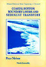 Coastal Bottom Boundary Layers and Sediment Transport by Peter Nielsen (Paperback, 1992)