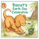 Biscuit's Earth Day Celebration by Alyssa Satin Capucilli 9780061625145