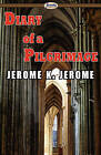 Diary of a Pilgrimage by Jerome K Jerome (Paperback / softback, 2009)