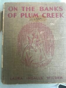 ON-THE-BANKS-OF-PLUM-CREEK-by-Laura-Ingalls-Wilder-Harper-Bros-Edition-1937