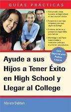 Ayude a sus hijos a triunfar en la escuela secundaria y llegar a la universidad