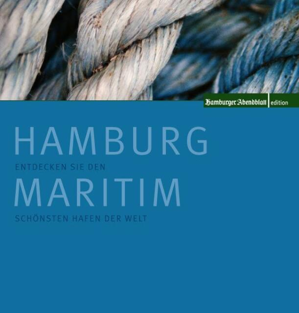 Hamburg Maritim: Entdecken Sie den schönsten Hafen der Welt