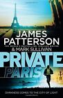 Private Paris by James Patterson (Hardback, 2016)