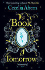The Book of Tomorrow by Cecelia Ahern (Paperback, 2010)