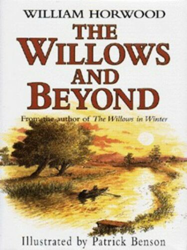 1 of 1 - Tales of the willows: The willows and beyond by William Horwood|Patrick Benson
