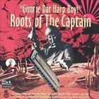 Gimme Dat Harp Boy: Roots of the Captain by Various Artists (CD, Oct-2002, Ozit)
