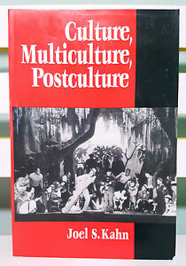 Culture-Multiculture-and-Postculture-Book-by-Joel-S-Kahn-Over-30-Years-Old