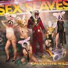 Call Of The Wild von Sex Slaves (2012)