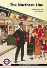 The Northern Line by Mike Horne, Bob Bayman (Paperback, 2009)