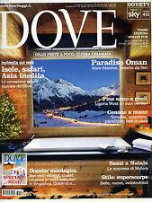 DOVE N°12 /DIC/2013 * PARADISO OMAN Mare-Maldive * ISOLE, SAFARI, ASIA INEDITA *