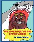 The Adventures of Duc of Noyo Harbor by Brad Caylor (Paperback / softback, 2012)