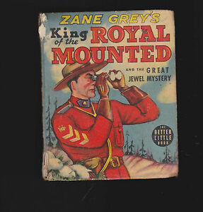 Zane-Grey-039-s-King-of-the-Royal-Mounted-Police-amp-the-Great-Jewel-Mystery-BLB