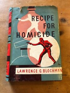 1954-1ST-ED-LAWRENCE-G-BLOCHMAN-034-RECIPE-FOR-HOMICIDE-034-FICTION-HARDBACK-BOOK