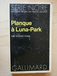 SERIE-NOIRE-1472-RICHARD-STARK-Planque-a-Luna-Park-EO-1972-Parker-Westlake