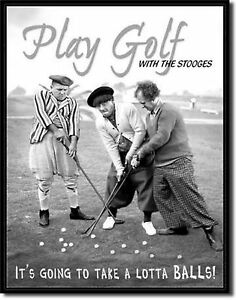 3-Stooges-Play-Golf-Lotta-Balls-Metal-Sign-Tin-New-Vintage-Style-USA-951