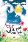 Ticket zur Erde und zurück von Anna Kupka (2012, Kunststoffeinband)
