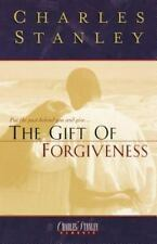 The Gift Of Forgiveness by Dr. Charles F. Stanley, Good Book