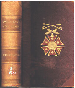 McClellan-039-s-Own-Story-By-George-McClellan-1887-1st-Ed-Civil-War-Lincoln-Book